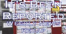 Go to - It's Been Reported weekly news brief